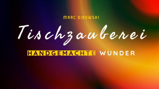 Tischzauberer Betriebsfeier NRW Marc Dibowski